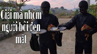 Giải mã người bôi đen mặt mặc đồ đen cầm đầu gà. Màn Troll bá đạo của Mộc  | Duy Thao