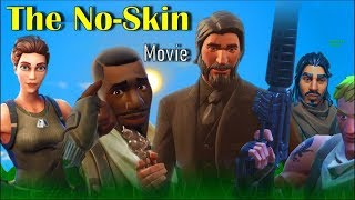The Fortnite Movie - Life of a No-Skin Trailer (Meme)