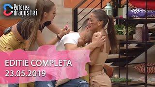 Puterea dragostei (23.05.2019) - Editie COMPLETA
