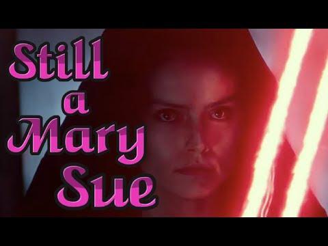 Rey ISN'T A Mary Sue?