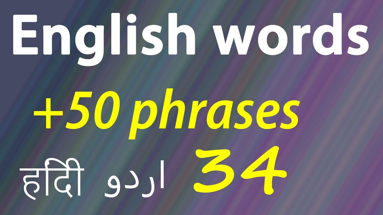 50 English Words And Phrases With Meaning In Hindi English