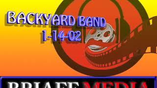 BACKYARD BAND  1-14-02