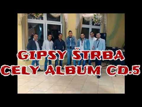 Gipsy Štrba - cely album CD.5     2018