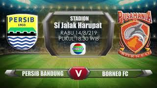 LINK LIVE Streaming Liga 1, PERSIB Bandung VS BORNEO FC di Indosiar