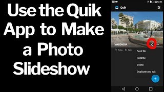 How to Make a Photo Slideshow on Your Smartphone using the Quik App