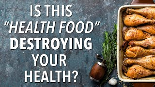 "This ""Health Food"" is destroying your health"