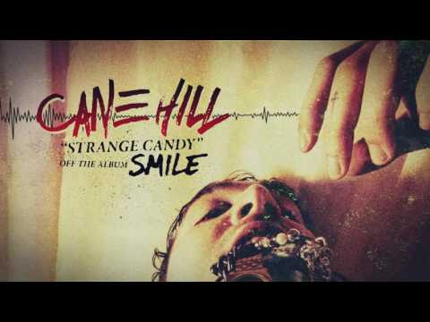Cane Hill - Strange Candy