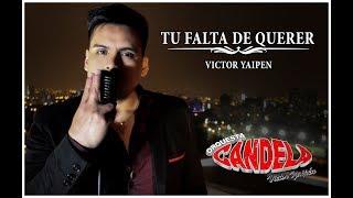 Orquesta Candela - Tu falta de querer  (Primicia 2018)