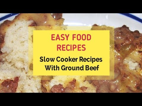 Slow Cooker Recipes With Ground Beef