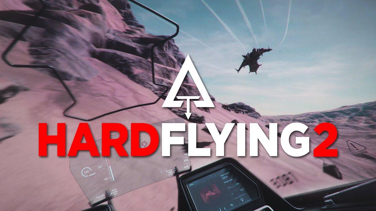 Star Citizen - Hard Flying 2 [Track-IR + Joysticks]