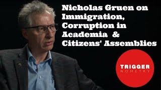 Nicholas Gruen on Immigration, Corruption in Academia and Citizens' Assemblies
