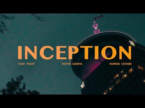 INCEPTION | ROBYN SANDHU (OFFICIAL VIDEO ) YEAH PROOF | HARMAN SEKHON | Latest Punjabi Songs 2020