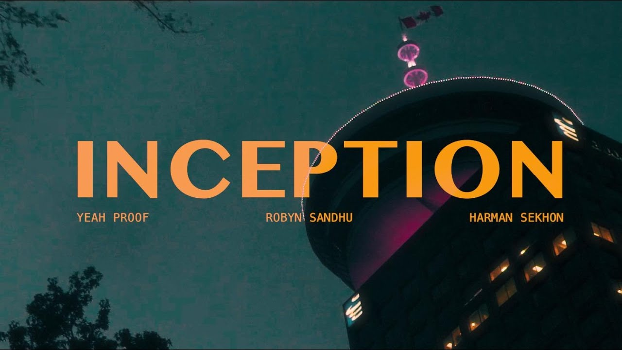 Download INCEPTION | ROBYN SANDHU (OFFICIAL VIDEO ) YEAH PROOF | HARMAN SEKHON | Latest Punjabi Songs 2020