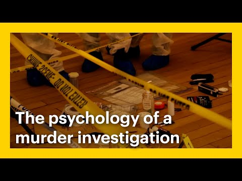 The psychology of a murder investigation - Goldsmiths Forensic Psychology Unit