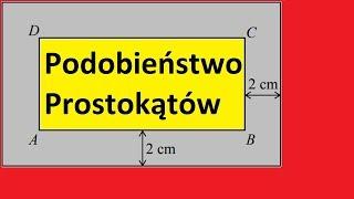 Podobieństwo prostokątów i obwód prostokąta | MatFiz24.PL