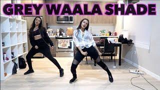 Grey Waala Shade ManMarziyaan dance choreography | BEHIND THE SCENES