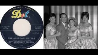 The Andrews Sisters- My Midnight Prison (1963)