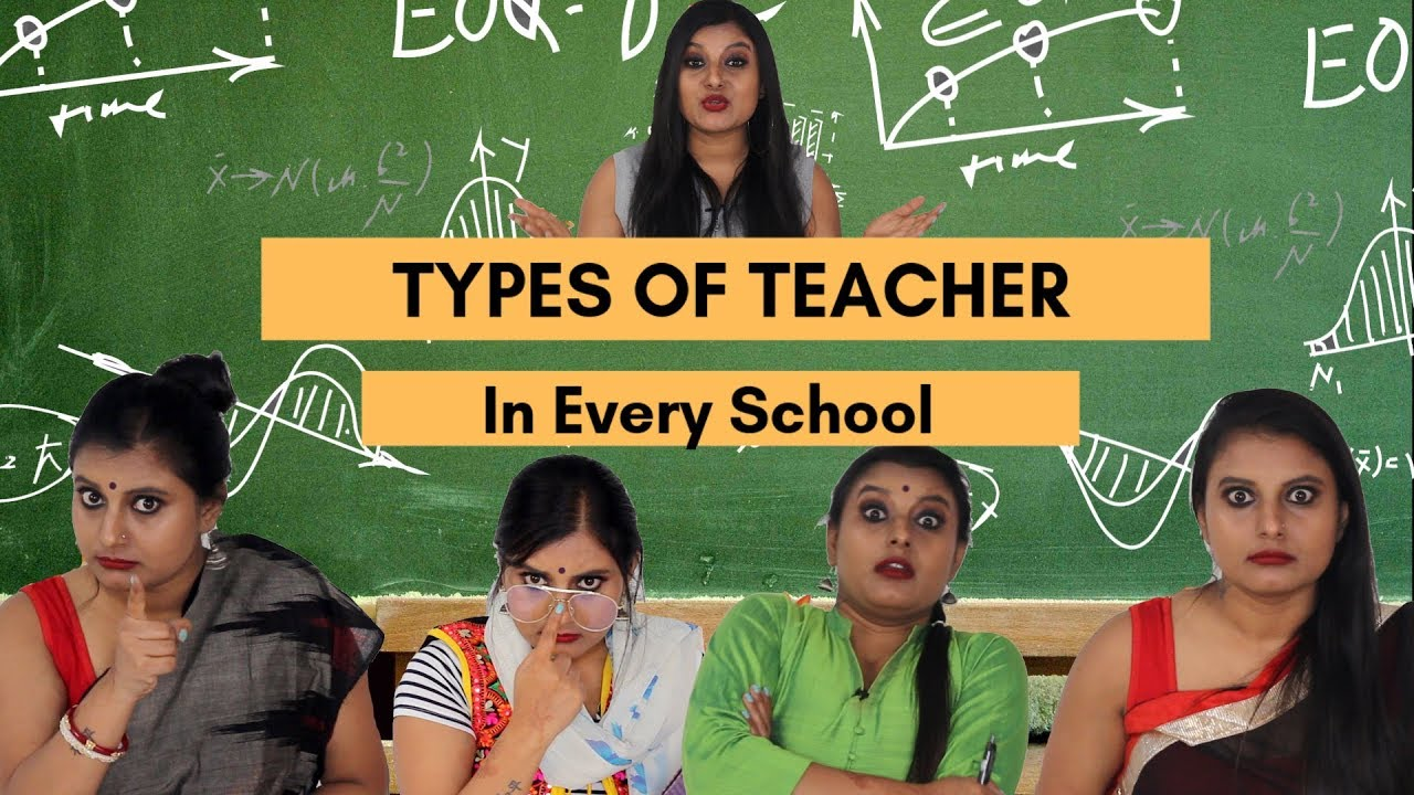TYPES Of TEACHERS in SCHOOLS |Blog Life of Bithika
