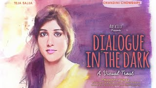 Dialogue in the Dark by Prasanth Varma India s First Film With Virtual Audio