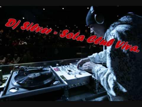 DJ Silver - Sota [ Club Viva Remix ]