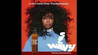 SZA Wavy Trackademicks Remix Ft James Fauntleroy