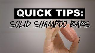 LUSH Quick Tips: Solid Shampoo Bars