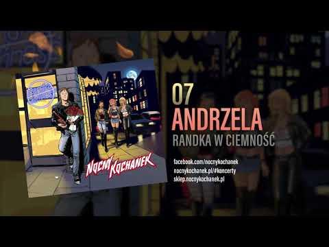 07. Nocny Kochanek -  Andrzela  (Oficjalny Odsłuch Albumu)