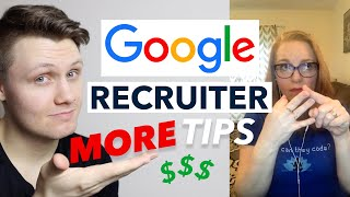 Google Recruiter Tips On Offer Negotiation, Interviews, And More