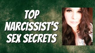 Narcissist's Sex Secrets!! (What They NEVER Want You To Discover Between the Sheets!)