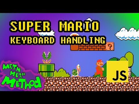 Code Super Mario In JS (Ep 4) - Keyboard Input