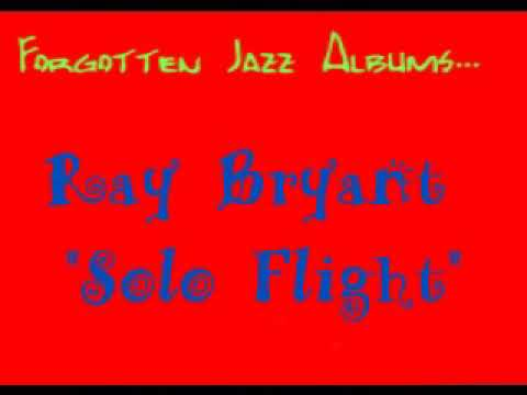 """Ray Bryant """"Solo"""