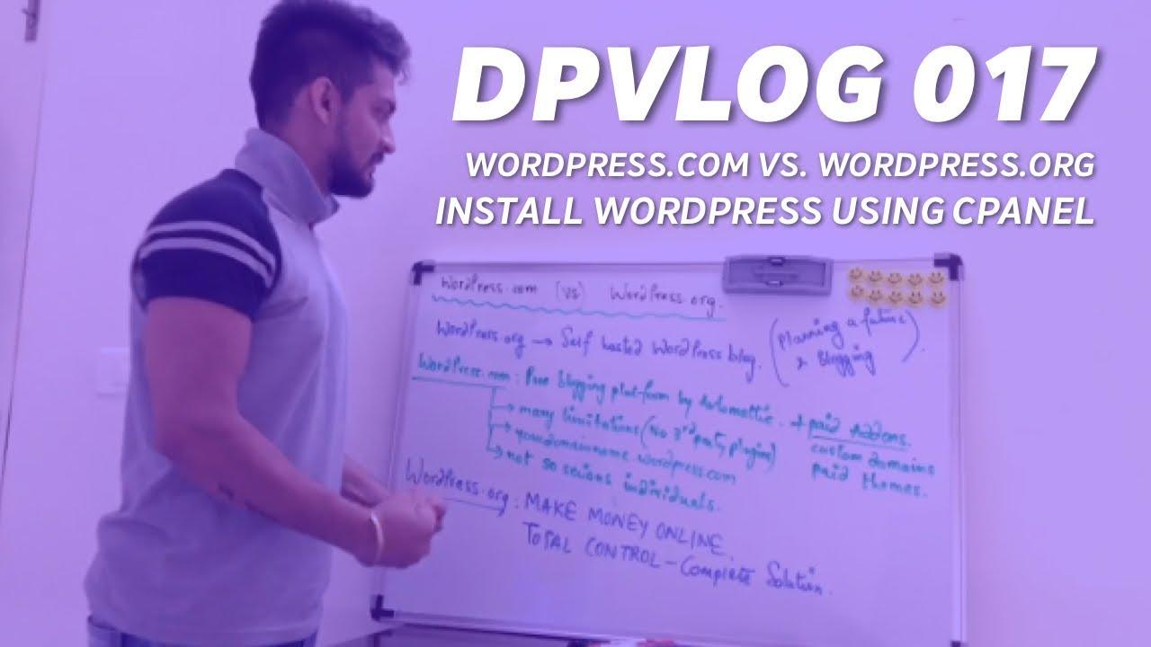 How to Install WordPress in cpanel of Bluehost in 2018 | WordPress com vs   WordPress org DPVlog 017