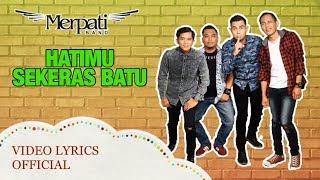 Merpati - Hatimu Sekeras Batu (Video Lyrics Official)