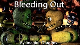 Repeat youtube video [Sfm/Fnaf] Tergiversation (Bleeding Out Song by Imagine Dragons) Part 2 to Aftermath