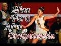 Miss Peru Afro USA - Competencia bailando FESTEJO con Kambalache Negro