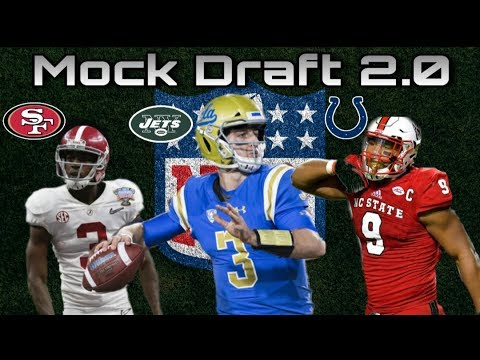 NFL 2018 Mock Draft 2.0 w/ Trades!- Post Jets Trade Edition!