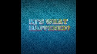 KJ'S WHAT HAPPENED? (Sept 10th thru Sept 17th) thumbnail