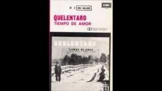 """Quelentaro - álbum completo """"Tiempo de amor"""" de 1976"""