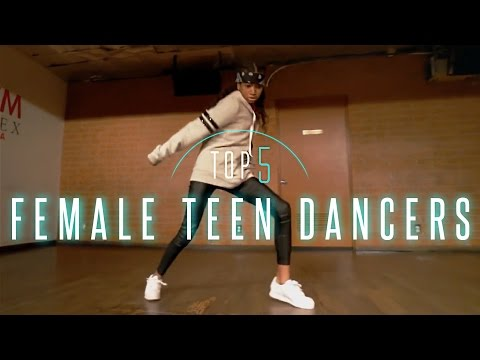 Top 5: Female Teen Dancers