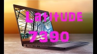 Обзор ноутбука Dell Latitude 13 7390