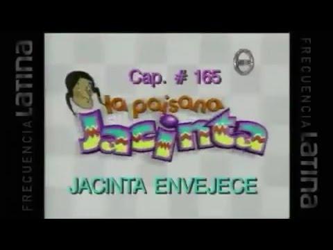 La Paisana Jacinta Capitulo # 165  [ Jacinta Envejece ]