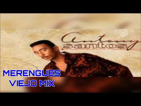 ANTHONY SANTOS MERENGUES VIEJO MIX