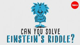 "Can You Solve ""einstein's Riddle""?   Dan Van Der Vieren"