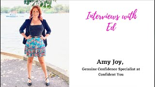 Amy Joy, Genuine Confidence Specialist at Confident You
