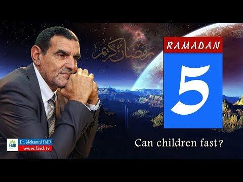 Dr faid |Ramadan 5 . | Can children fast