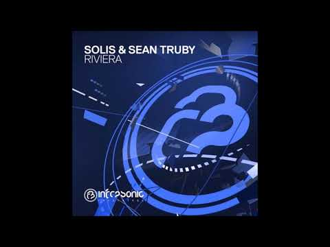 Solis & Sean Truby - Riviera (Extended Mix)