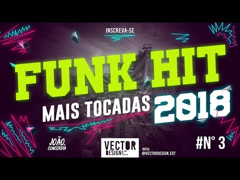 FUNKS MAIS TOCADOS 2018 - (mc livinho, mc davi, don juan, mc pedrinho, jojo todynho, etc.)