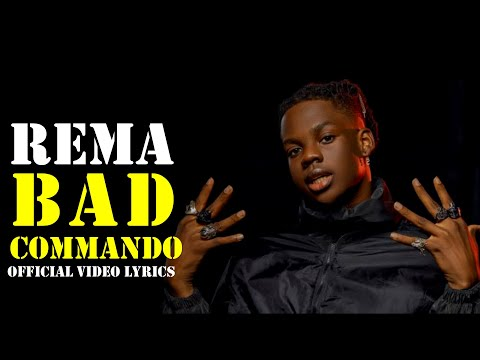 Rema -  Bad Commando (Official Video lyrics)