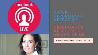 Dépendance affective et amour de soi - Live FB Novembre 2018