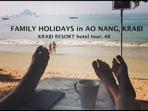 Thailand Krabi Resort Tour – FAMILY holidays in Ao Nang/Krabi 4K